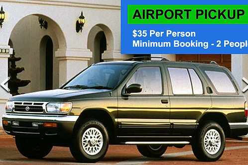 Airport Pickup $35 Per Person