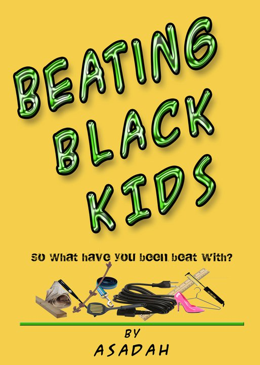 BEATING BLACK KIDS