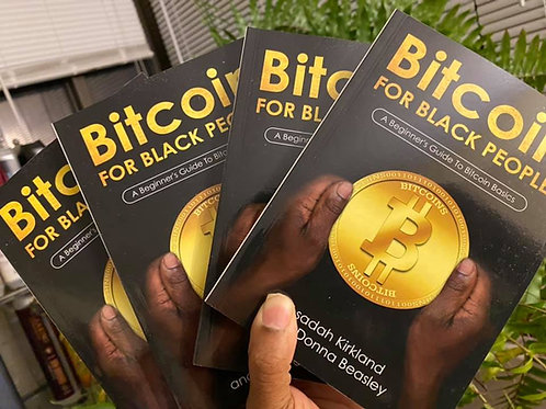 BITCOIN FOR BLACK PEOPLE Paperback