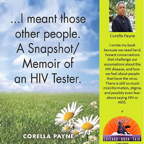 ...I Meant Those Other People. A Memoir/Snapshot of an HIV Tester
