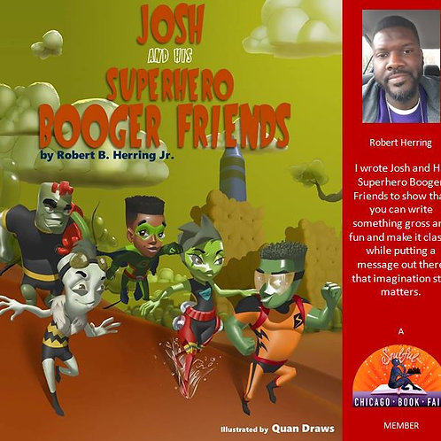 Josh and His Superhero Booger Friends