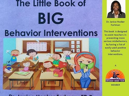 Little Book of Big Behavior Interventions