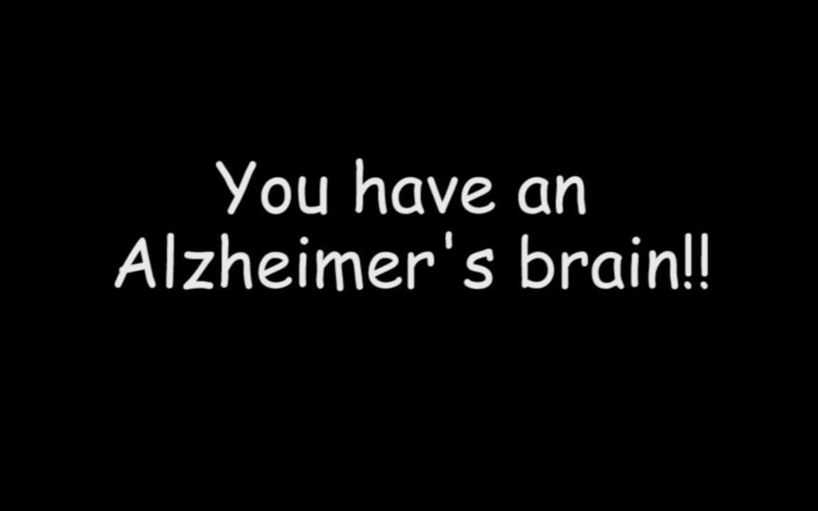 MIND MATTERS: You have an Alzheimer's brain!!