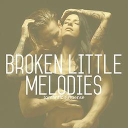 Broken Little Melodies
