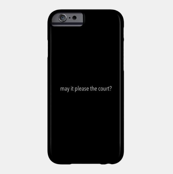 May It Please The Court Phone Case