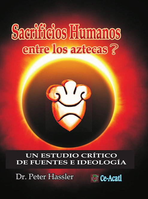 Sacrificios Humanos entre los aztecas?