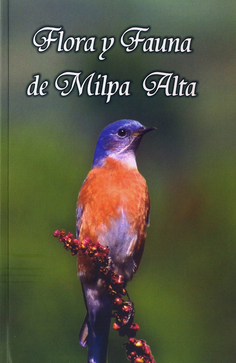 Flora y Fauna de Milpa Alta