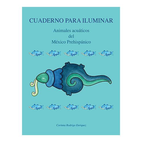 Cuaderno Animales acuáticos del México Prehispánico