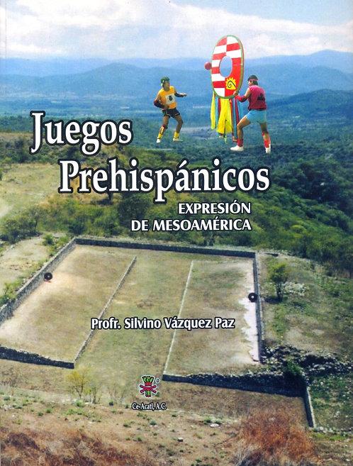 Juegos Prehispánicos. Expresión de Mesoamérica