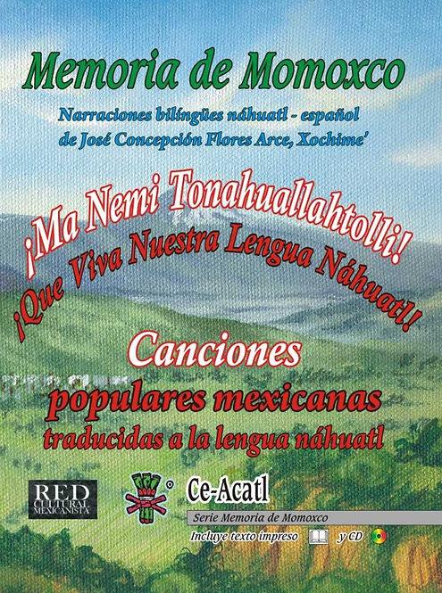 Memoria de Momoxco. Canciones