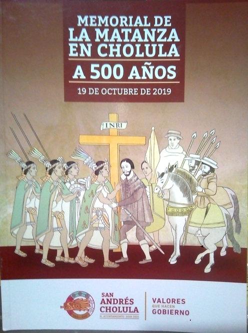 Memorial de la Matanza  en Cholula a 500 Años