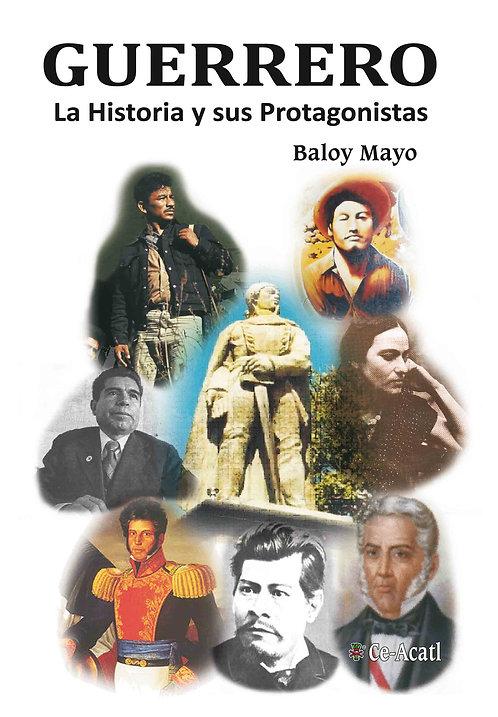 Grerrero, la historia y sus protagonistas