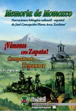 Memoria de Momoxco 1. Vámonos con Zapata