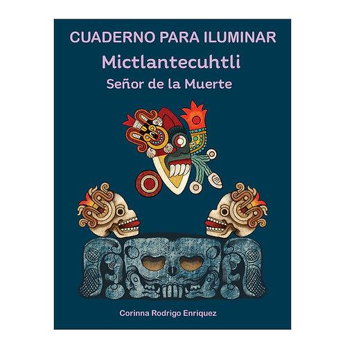 Cuaderno Mictlantecuhtli, Señor de la Muerte