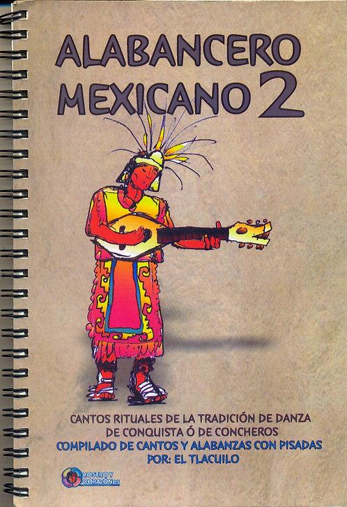 Alabancero Mexicano 2