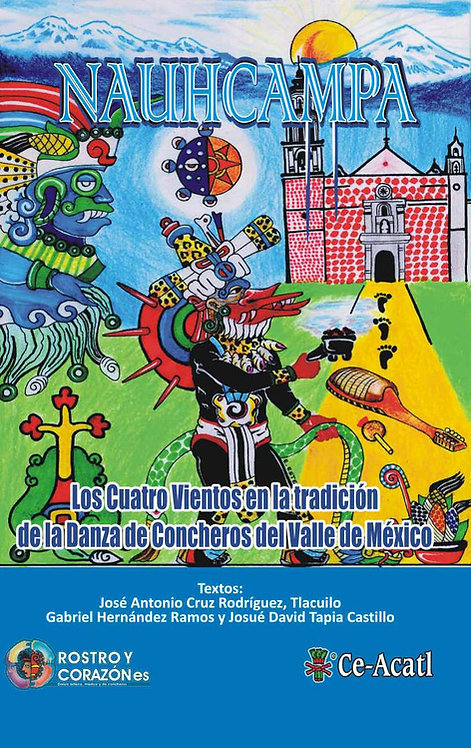Nauhcampa, Los Cuatro Vientos en la tradición de la Danza de Concheros