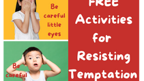Part 1: Be Careful Little Eyes and Ears | FUN Ways to Teach Kid's How to  Resist Temptation