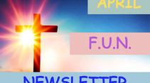 April Bible Time F-U-N Newsletter - Fun Facts and News you Can Use