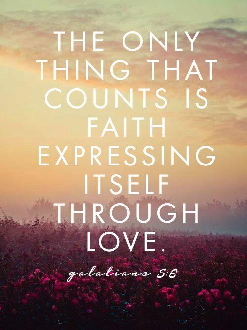 Daily Bible Verse On Faith Through Love - Bible Time - Bible Verses