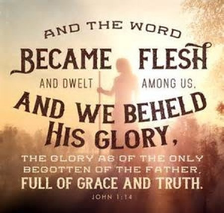 Daily Bible Verse On The Word Made Flesh - Bible Time - Bible Verses