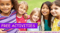 Part 3: Teaching Our Children About: The Love for Others | FUN Ways to Teach How to Love Others