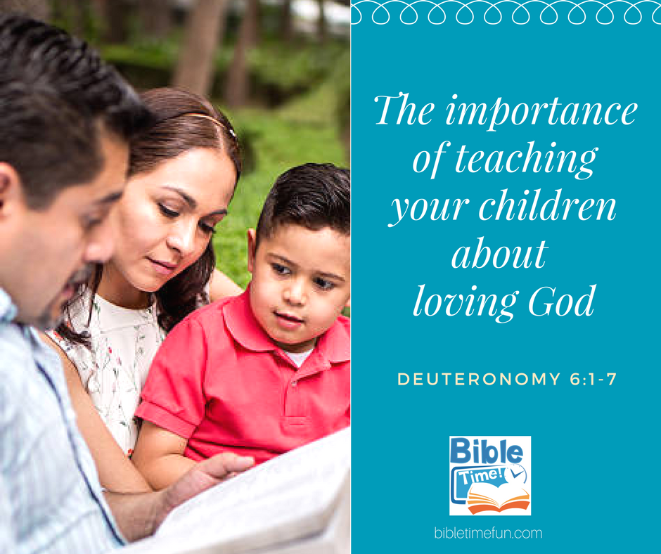 Teaching your children to love God