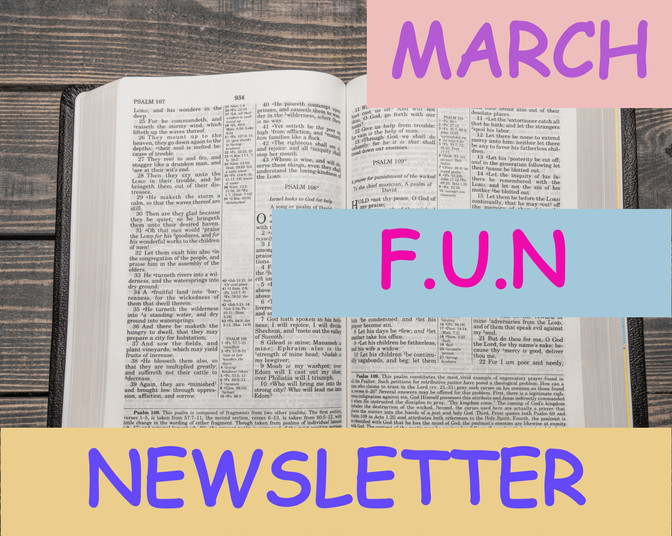 March Bible Time F-U-N Newsletter - Fun Facts and News you Can Use