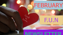 February Bible Time F-U-N Newsletter - Fun Facts and News you Can Use