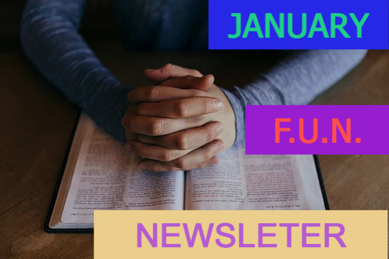 January Bible Time F-U-N Newsletter - Fun Facts and News you Can Use