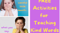 Part 2: Be Careful Little Mouth | FUN Ways to Teach Kid's Good and Kind Communication