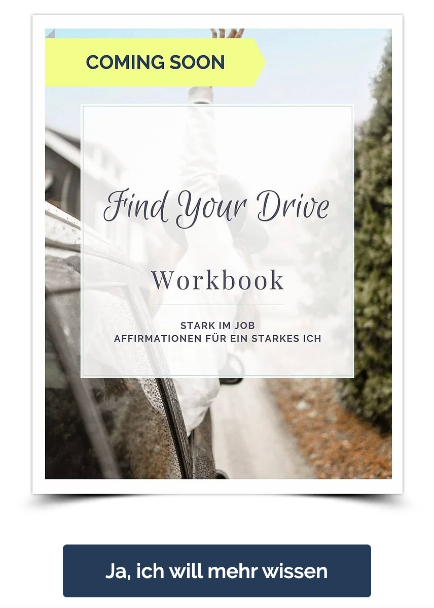 Stark im Job Workbook, Find Your Drive Coaching