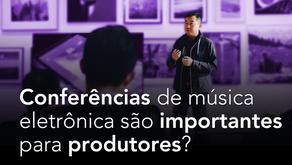 Conferências de música eletrônica são importantes para produtores?