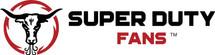 Super Duty Fans