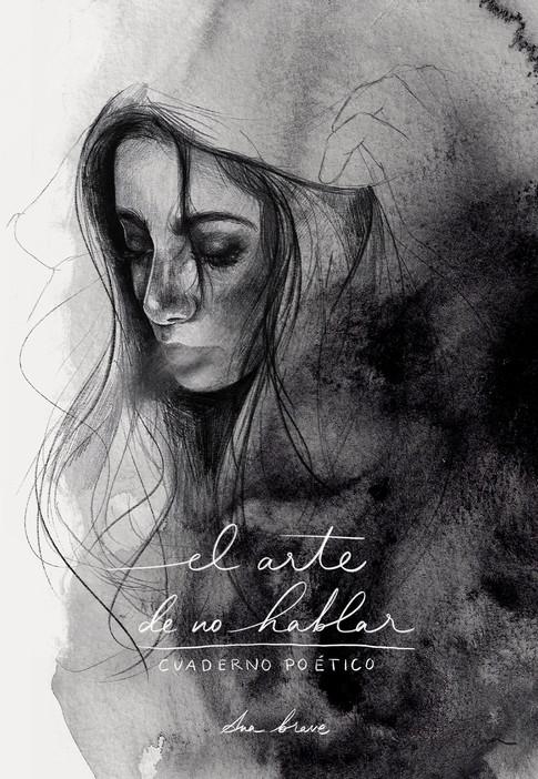 Portada el arte de no hablar - Celia Lop
