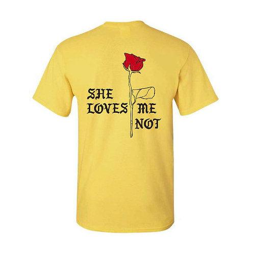 Loves Me Not T-Shirt