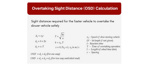 Overtaking Sight Distance | Overview and Calculation