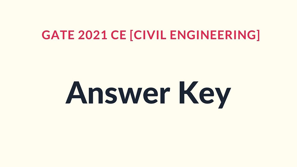 GATE 2021 Civil Engineering Answer Key