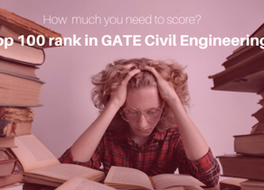 Marks required to get a top 100 rank in GATE Civil Engineering