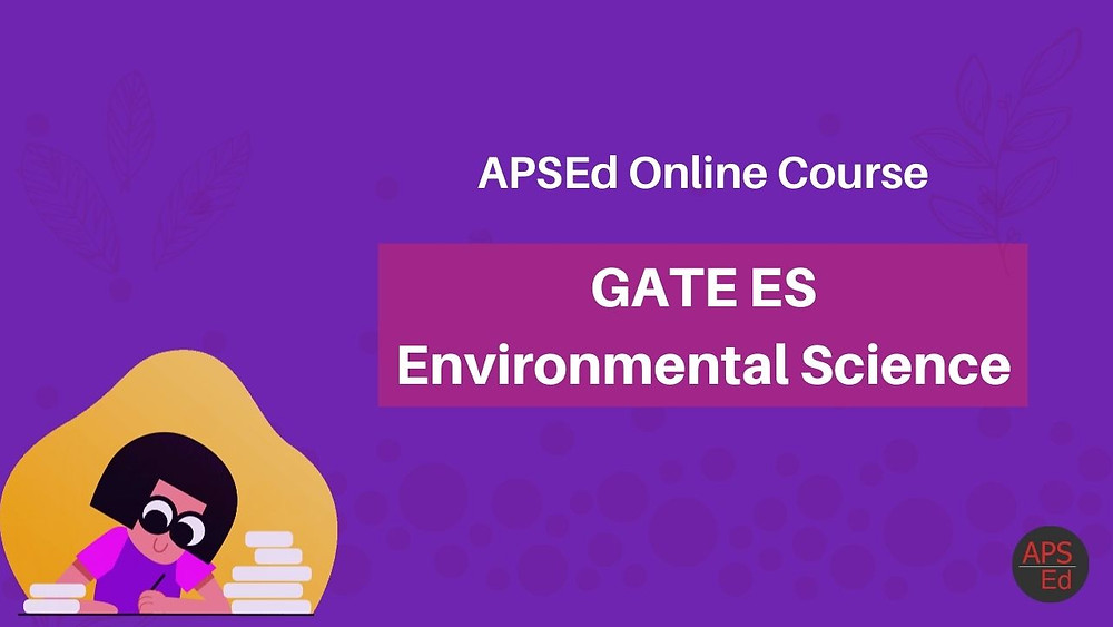 Online Course for GATE Environmental Science