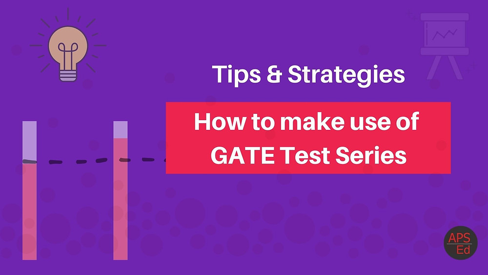 GATE Tests Series: How to make use of it?