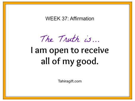 Week 37: Openness Affirmation