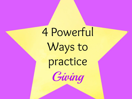 4 Powerful Ways to Practice Giving for Abundant Living