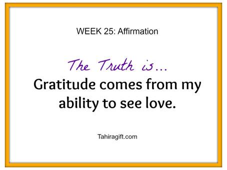 Week 25: Gratitude Affirmation