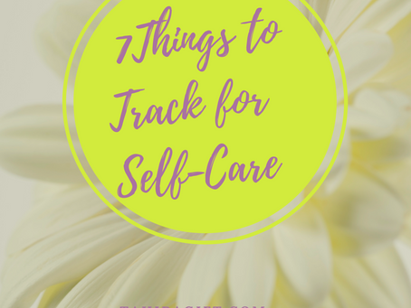 7 Things To Track For Your Self-Care