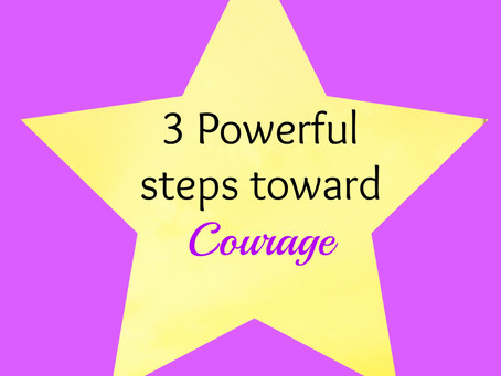 3 Powerful and Courageous Steps You Can Take to Experience Abundant Living