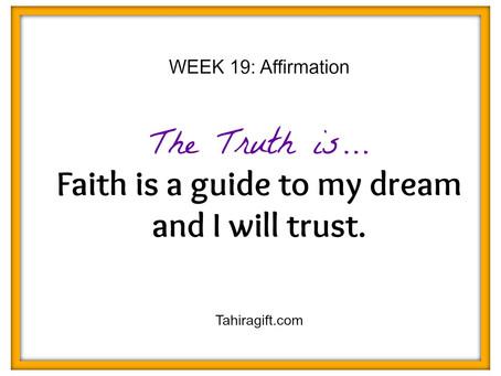 Week 19: Faith Affirmation