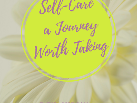 Self-Care A Journey Worth Taking