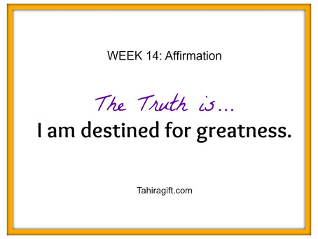 Week 14: Destiny Affirmation