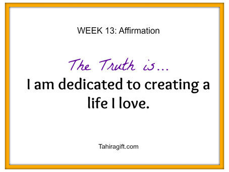 Week 13: Dedication Affirmation