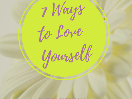 7 Ways To Love Yourself